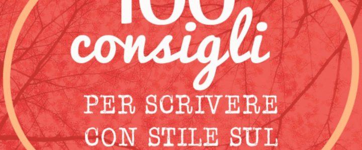 100 consigli per scrivere con stile