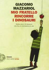 Mio fratello rincorre i dinosauri, Giacomo Mazzariol